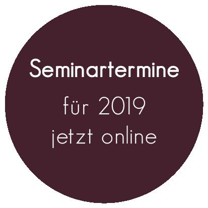 Seminartermine  für 2019